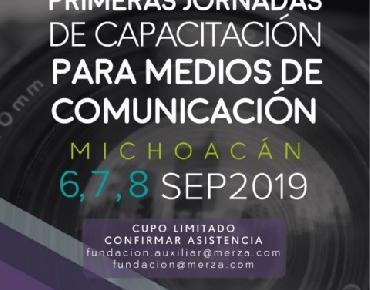 """En Zamora, """"Primeras Jornadas de Capacitación para Medios de Comunicación Michoacán"""""""