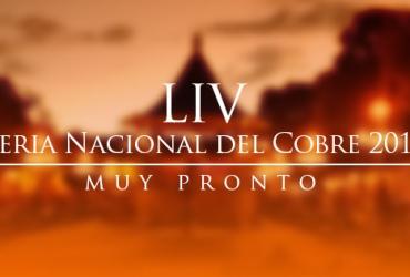Se aproxima la Feria Nacional del Cobre, edición 54
